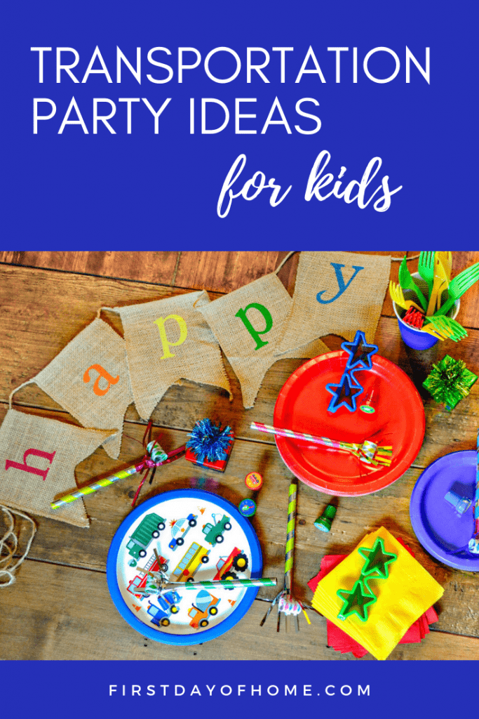 Transportation birthday party ideas for kids