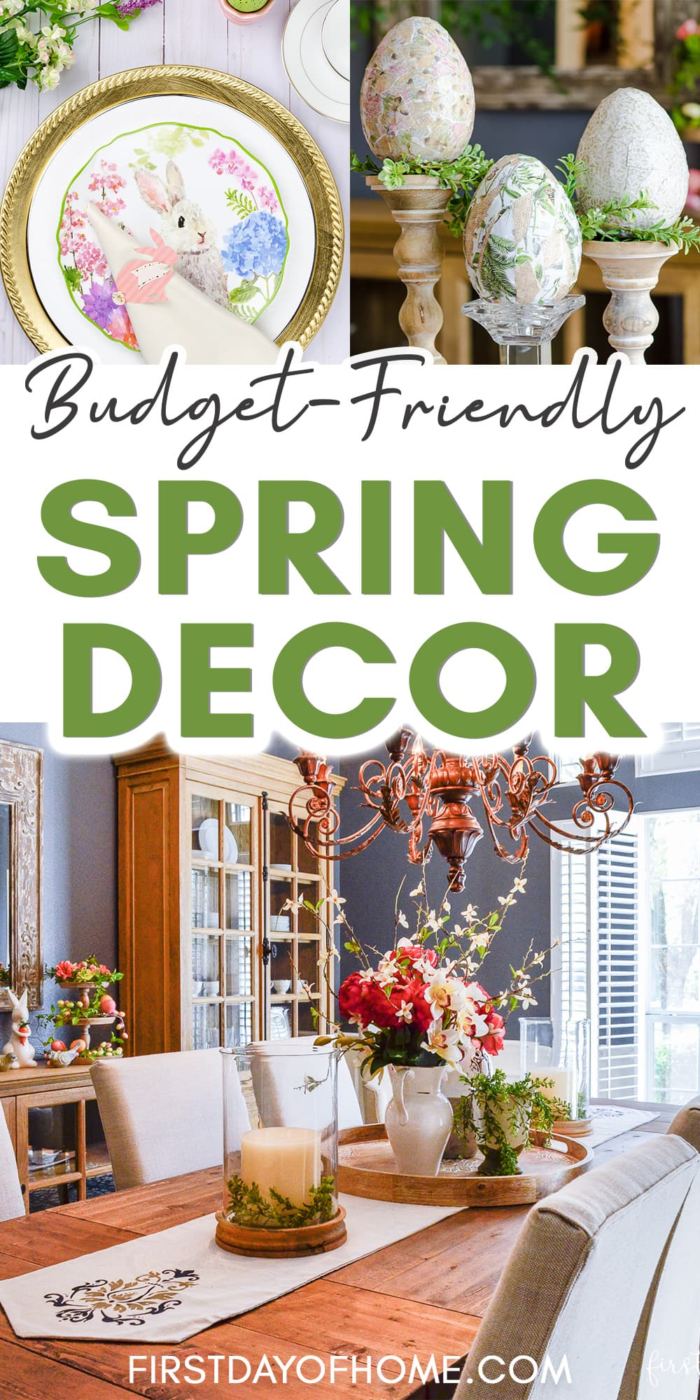 """Dining room decorated for spring, Easter napkin rings and decoupage eggs with text overlay reading """"Budget-friendly Spring Decor"""""""