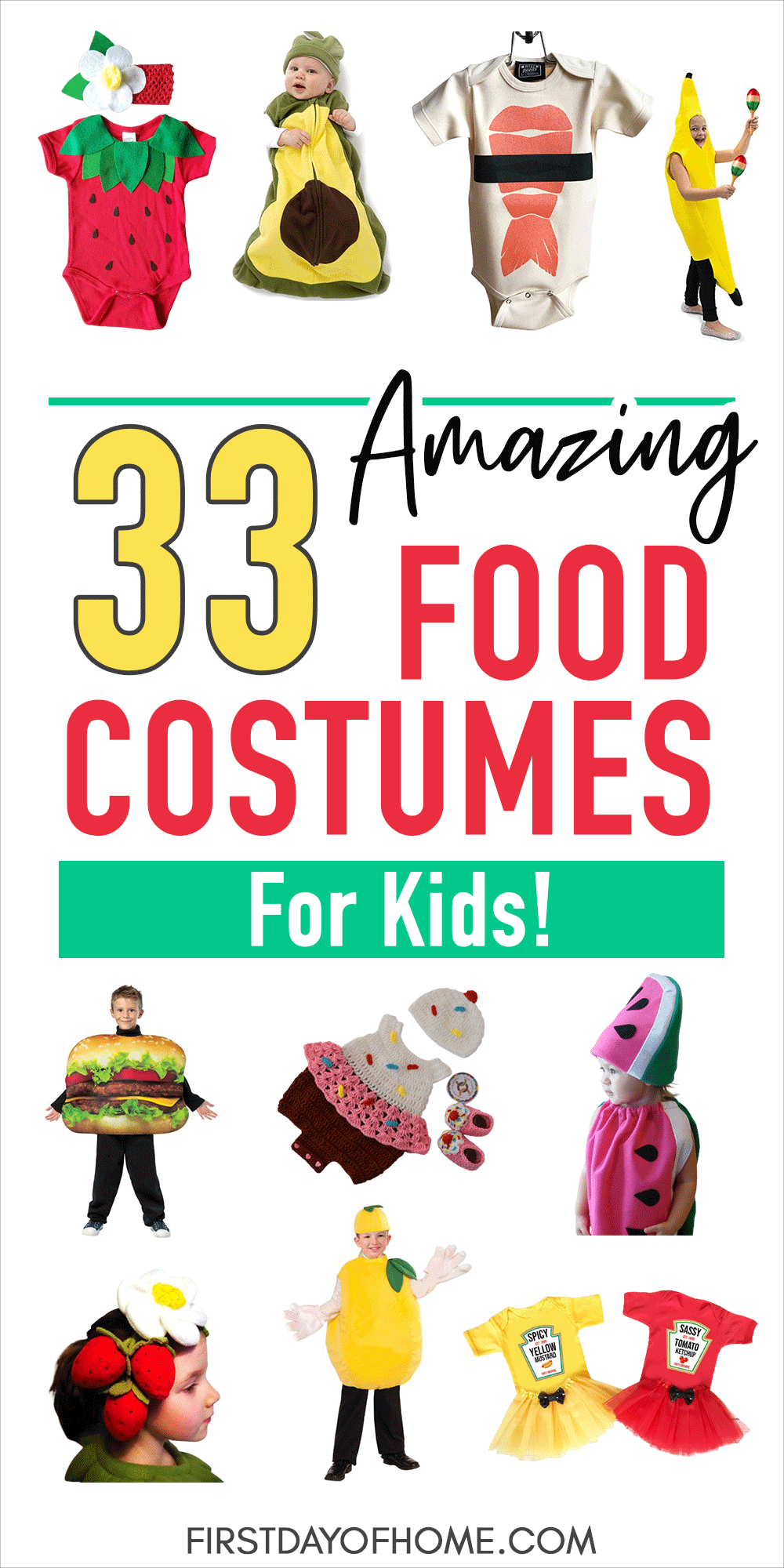 """Collage of the best food costumes for kids. Text overlay reads """"33 Amazing Food Costumes for Kids"""""""
