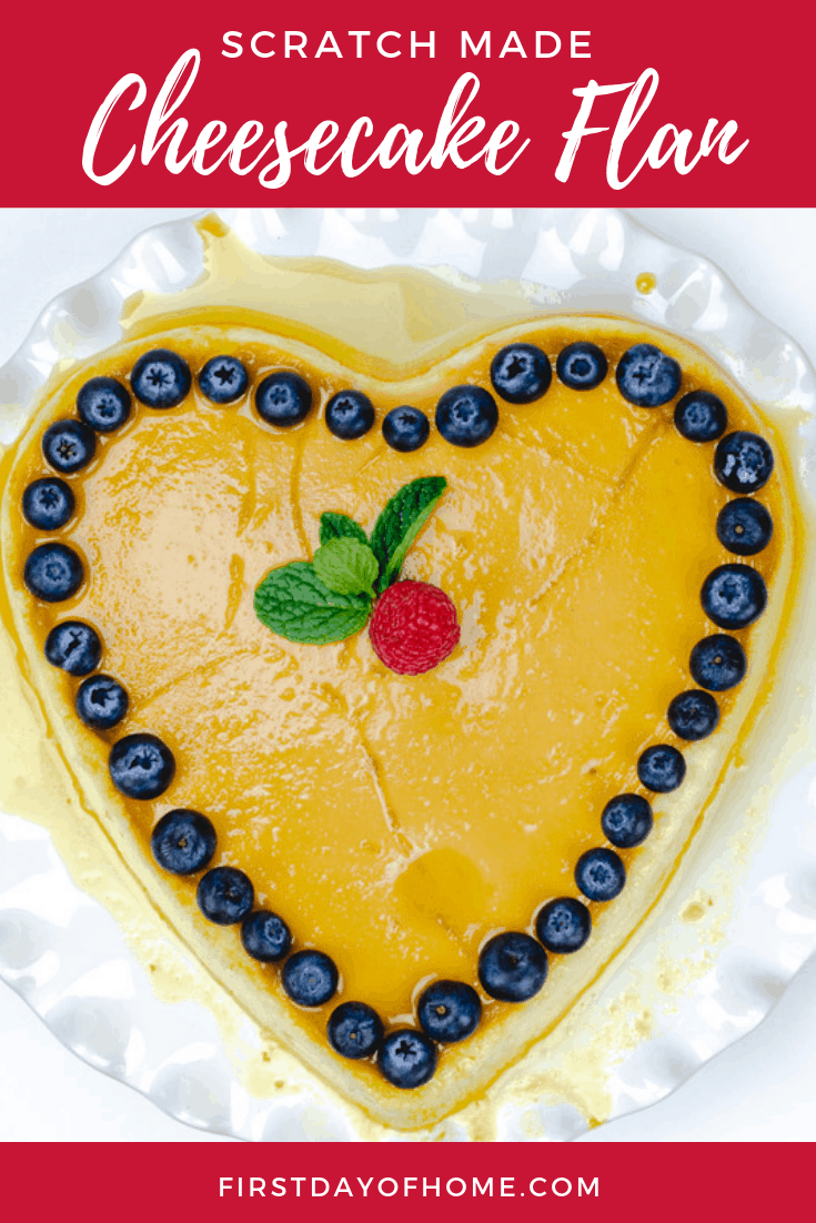 This heart-shaped homemade cheesecake flan recipe (flan de queso) with caramelized topping is incredible! It's a cross between flan, cheesecake and creme brûlée that is sure to please anyone for Valentine's Day, Mother's Day, birthdays, anniversaries or any special occasion! #cheesecake #flan #flandequeso #valentinesday #firstdayofhome