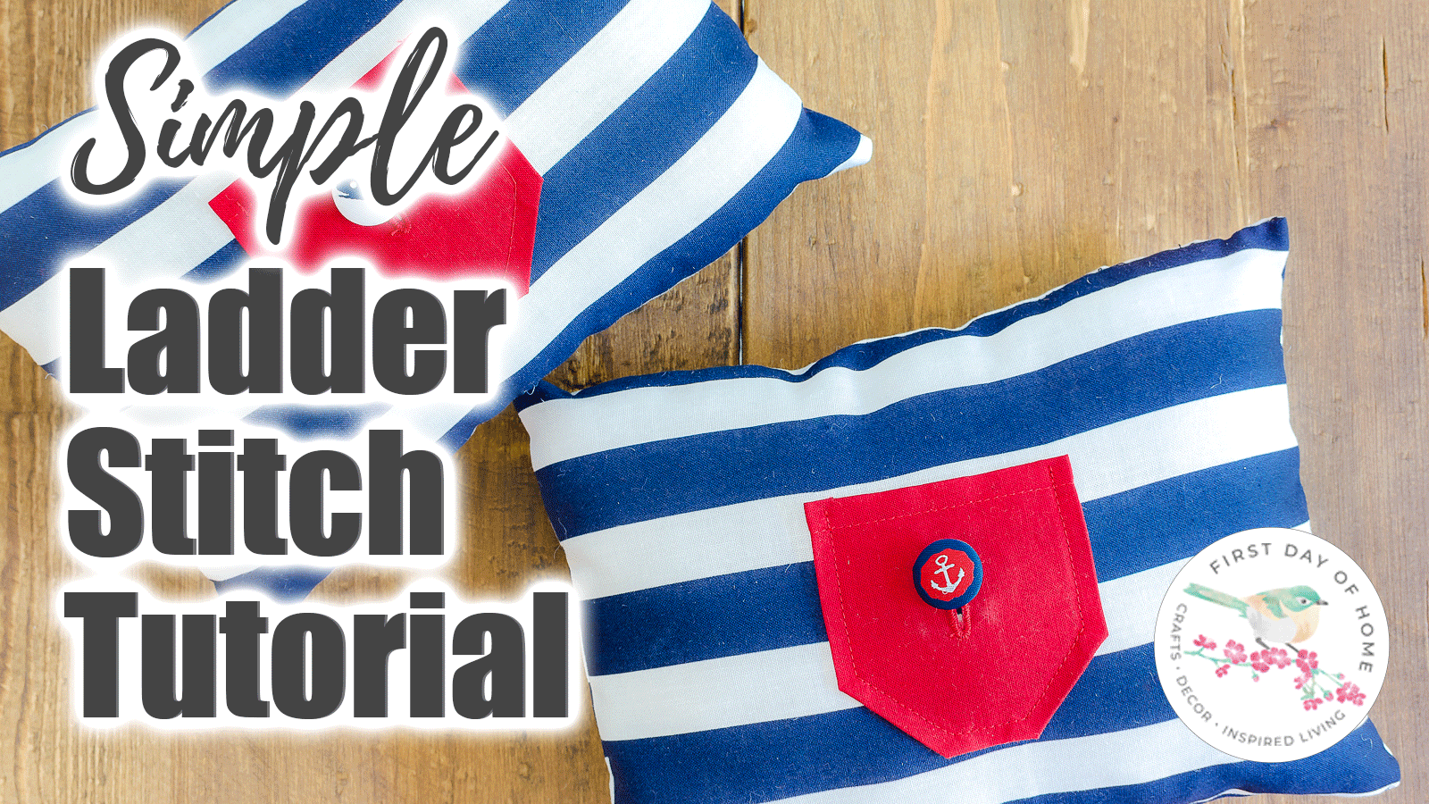 """Invisible stitch tutorial thumbnail  with text overlay """"Simple Ladder Stitch Tutorial"""""""