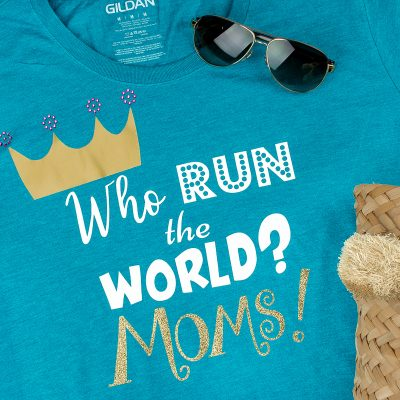 "Mother's Day t-shirt with phrase ""Who run the world? Moms!"""