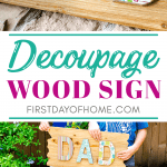 "Decoupage wood sign reading ""DAD"""