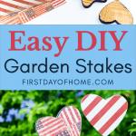 Easy DIY garden stakes tutorial - Pinterest image