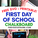 First Day of School chalkboard SVG and free printable sign