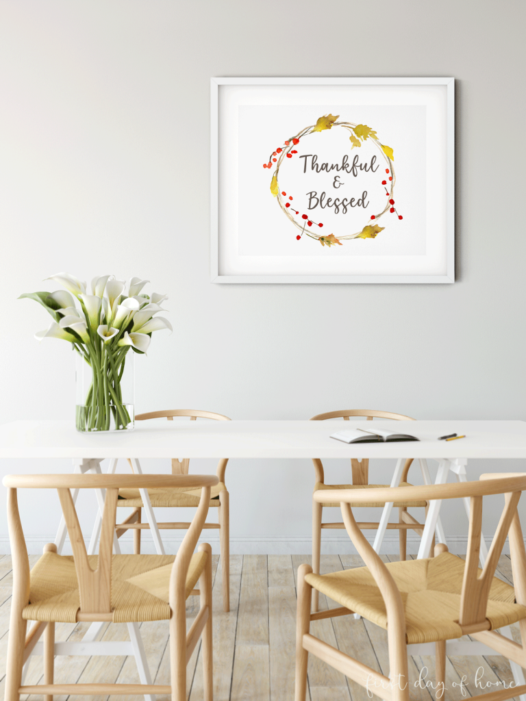 """Fall printables with with autumn wreath and words """"Thankful and blessed"""" in breakfast room"""