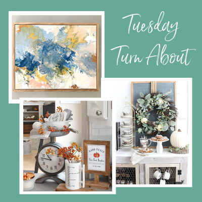 Tuesday Turn About #14: Fall Beginnings and DIY Art