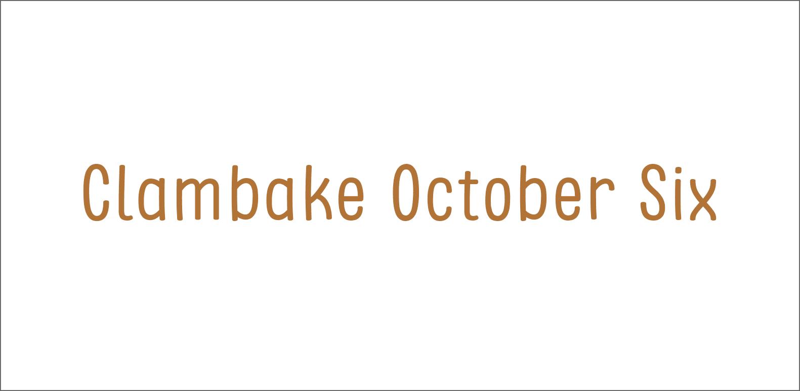 Clambake October 6 font