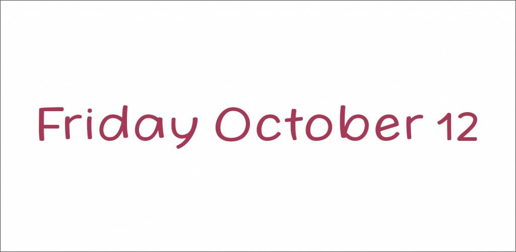 Friday October 12 font