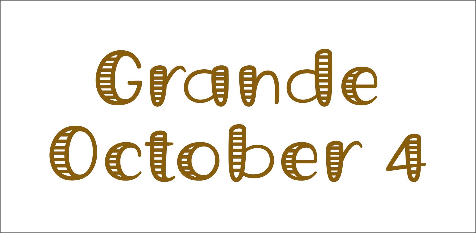Grande October 4 font