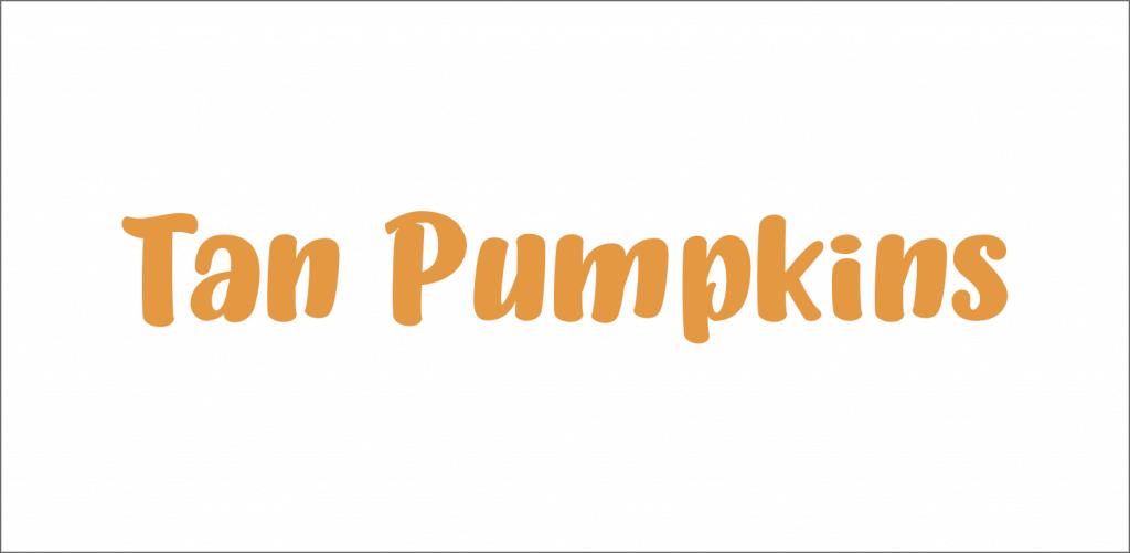 Tan Pumpkins font