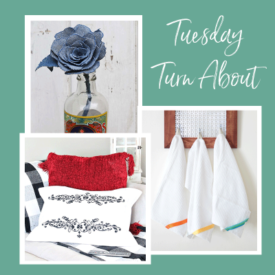 Tuesday Turn About #15: Crafts with Fabric