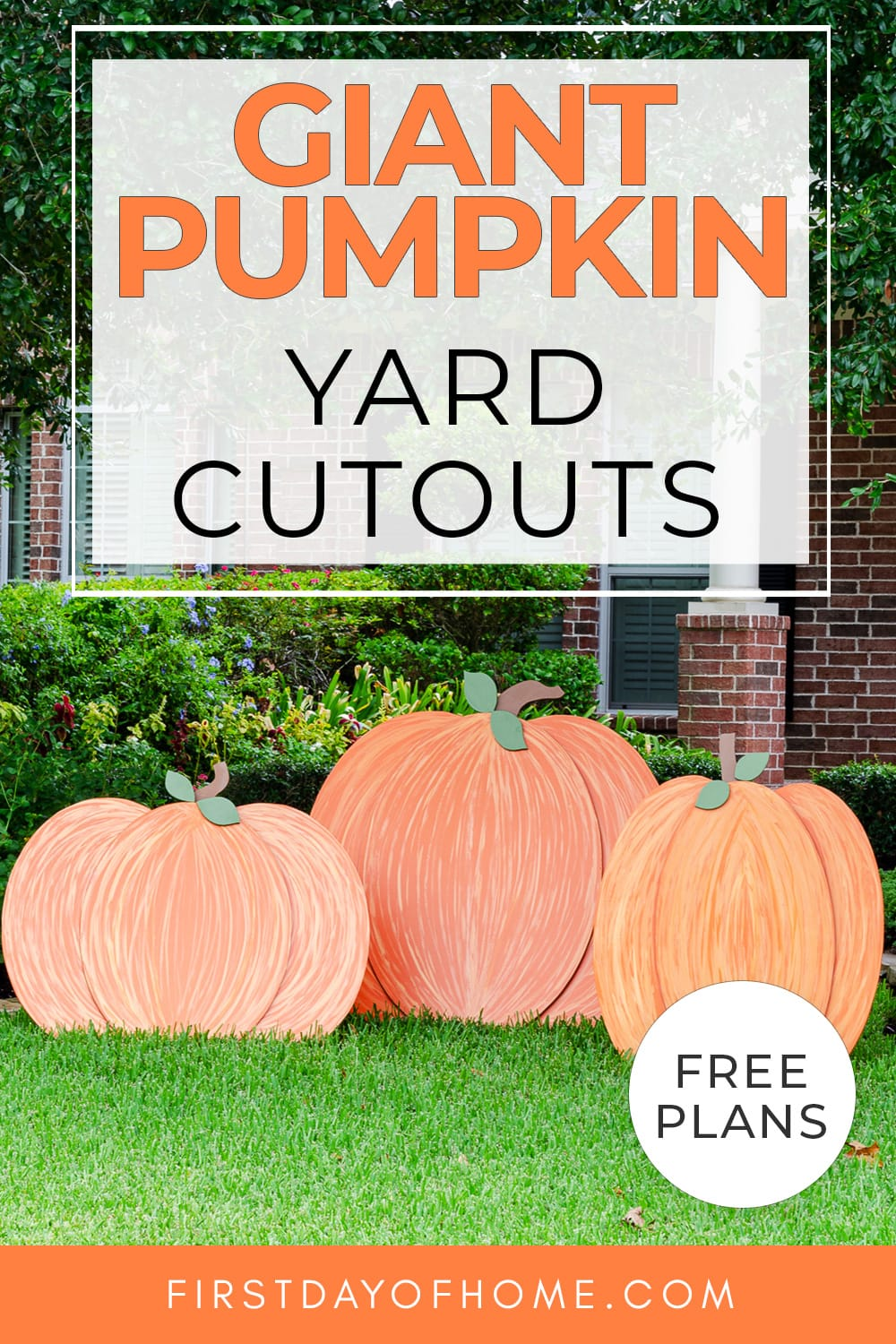 """Giant wooden pumpkins sitting on front lawn with text overlay reading """"Giant Pumpkin Yard Cutouts"""""""
