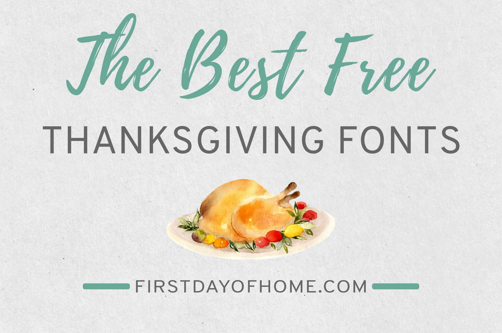 Free Thanksgiving fonts to download and use for crafts, printables and design projects.