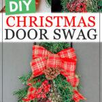 "Christmas door swag steps with text overlay reading ""DIY Christmas Door Swag"""