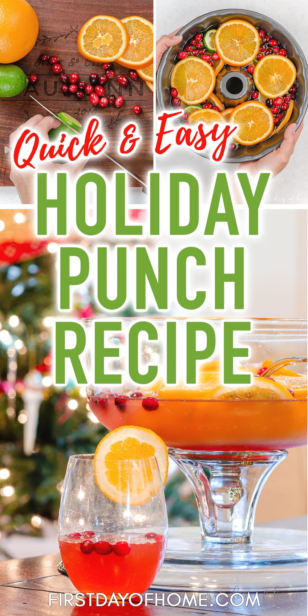 "Image of Christmas punch steps and final punch with glass, including text overlay saying ""Quick & Easy Holiday Punch Recipe"""