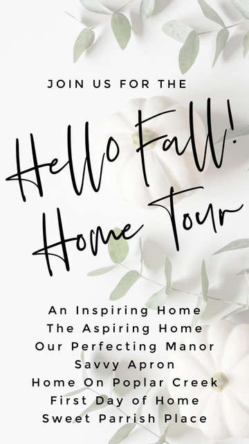 "Graphic that reads ""Hello Fall Home Tour"" with 7 home decor bloggers"