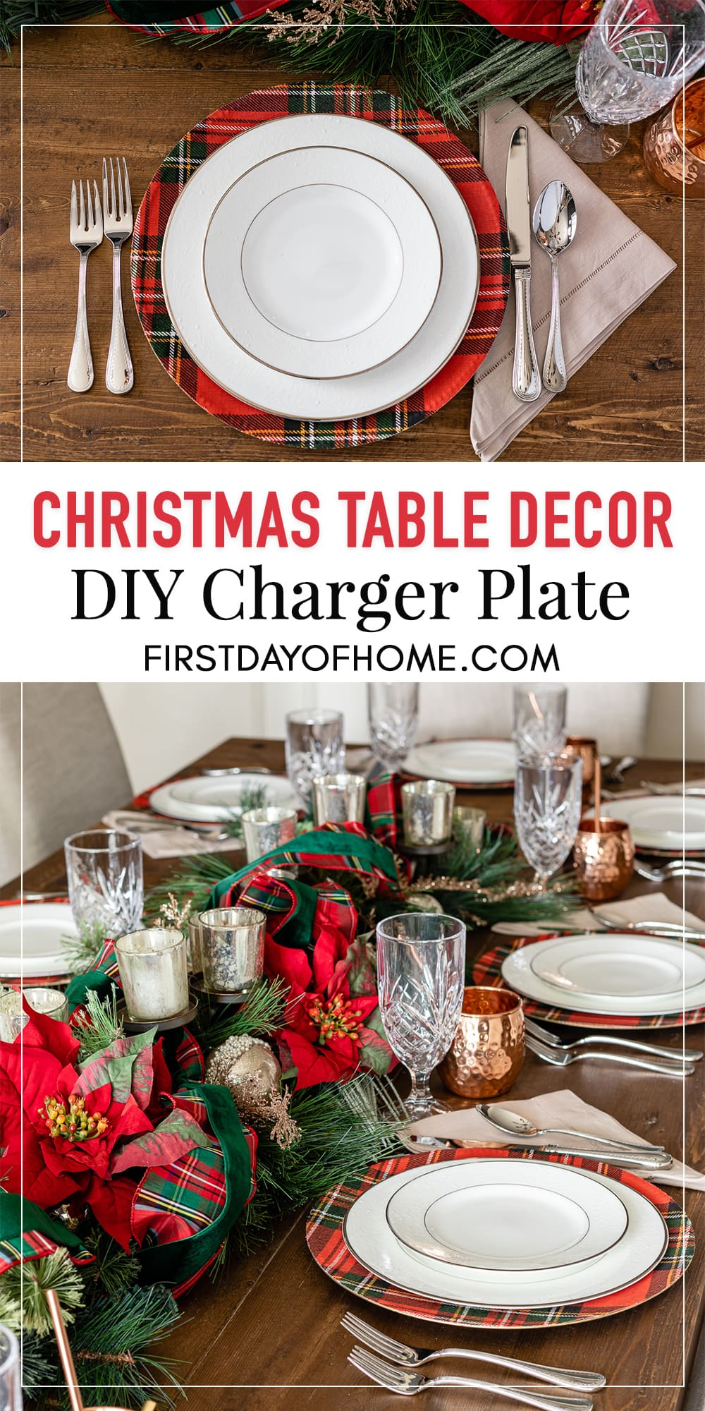 "Tablescape with tartan plaid DIY charger plates and Christmas centerpiece. Pinterest pin that reads ""Christmas table decor, DIY charger plate"""