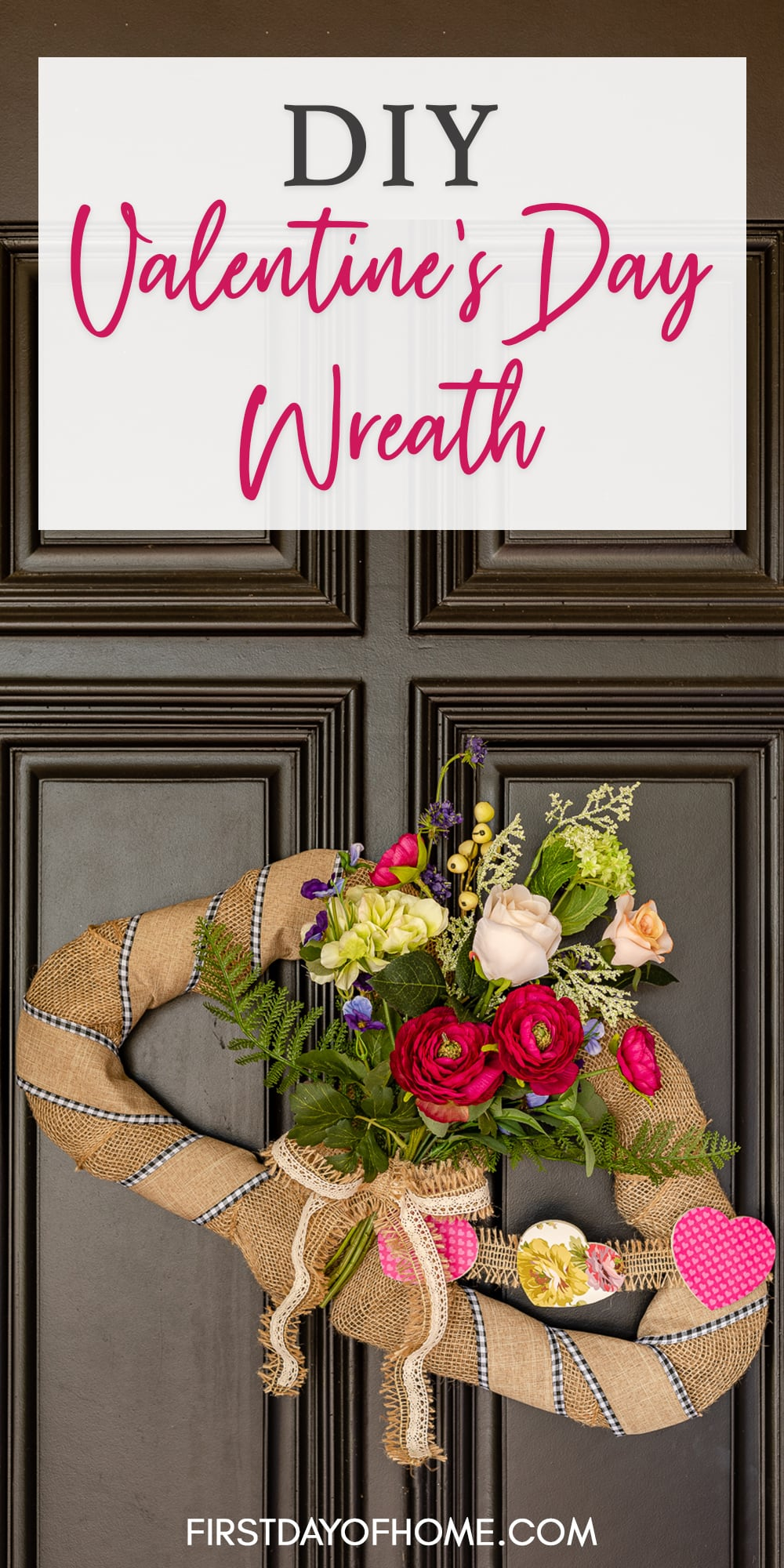 "Double heart wreath with flowers and decoupage hearts on black front door with text overlay reading ""DIY Valentine's Day Wreath"""