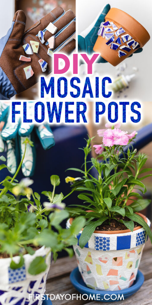 "Pin with text reading ""DIY Mosaic Flower Pots"" with images of steps to make mosaic art"