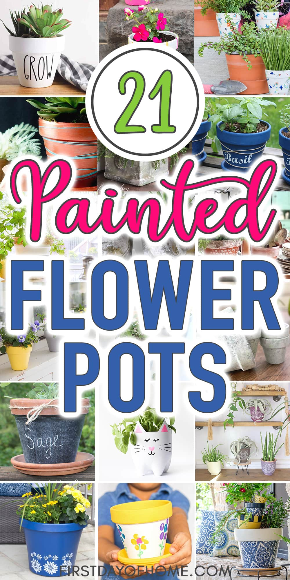 """Decorative painted flower pots with text overlay reading """"21 Painted Flower Pots"""""""