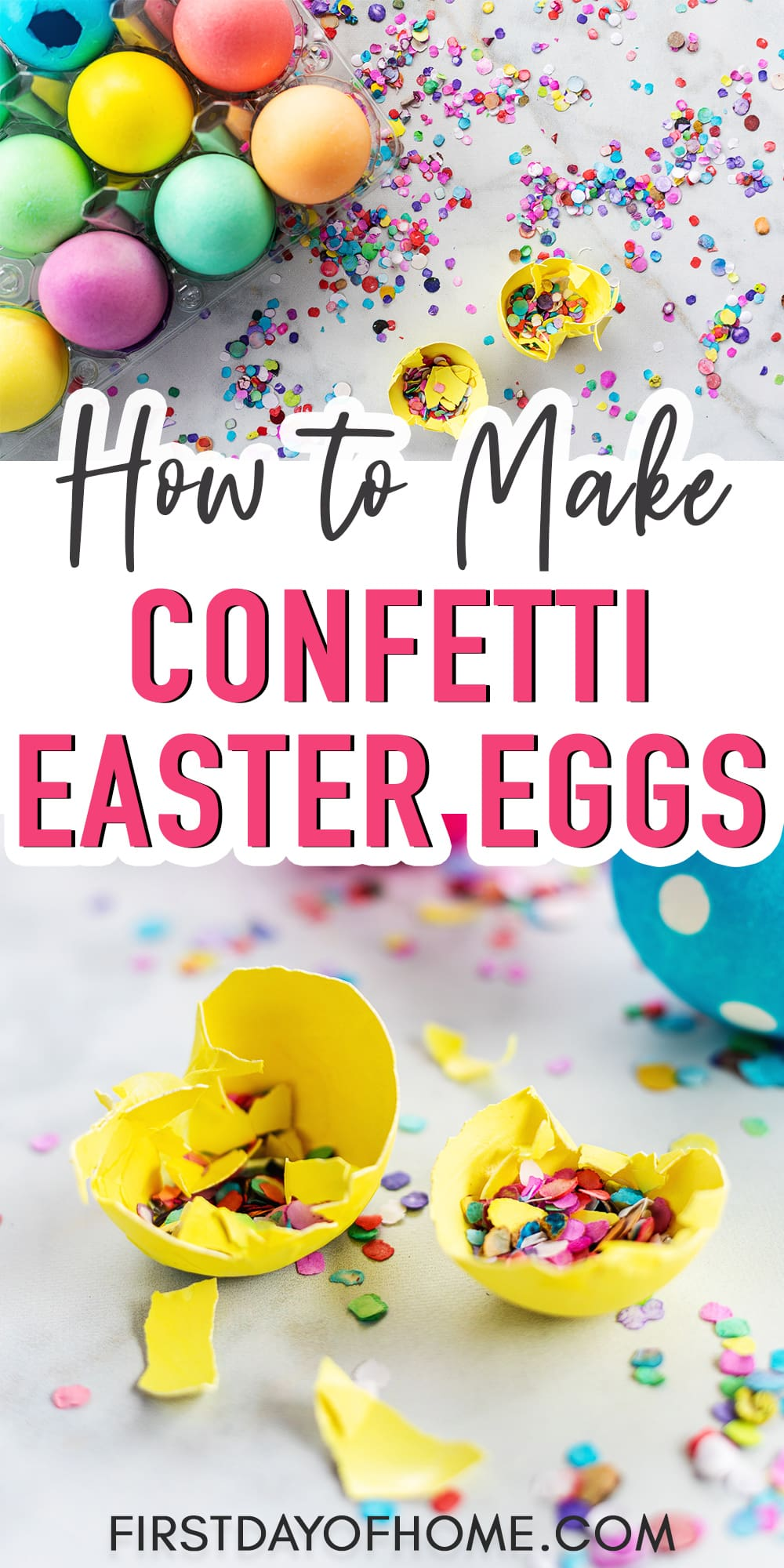 "Confetti filled decorated Easter eggs with text overlay reading ""How to Make Confetti Easter Eggs"""