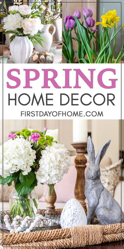 "Spring home decor collage with photos of floral centerpiece, tulips and daffodils and coffee table spring decor with text overlay reading ""Spring Home Decor"""
