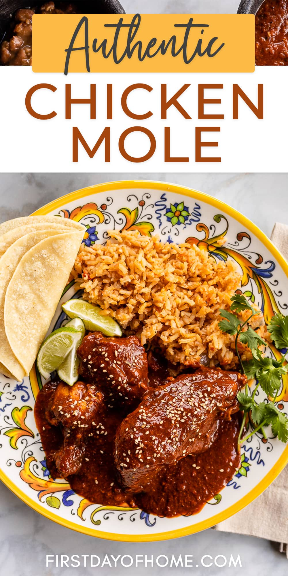 """Chicken mole plate served with Mexican rice and corn tortillas with text overlay reading """"Authentic Chicken Mole"""""""