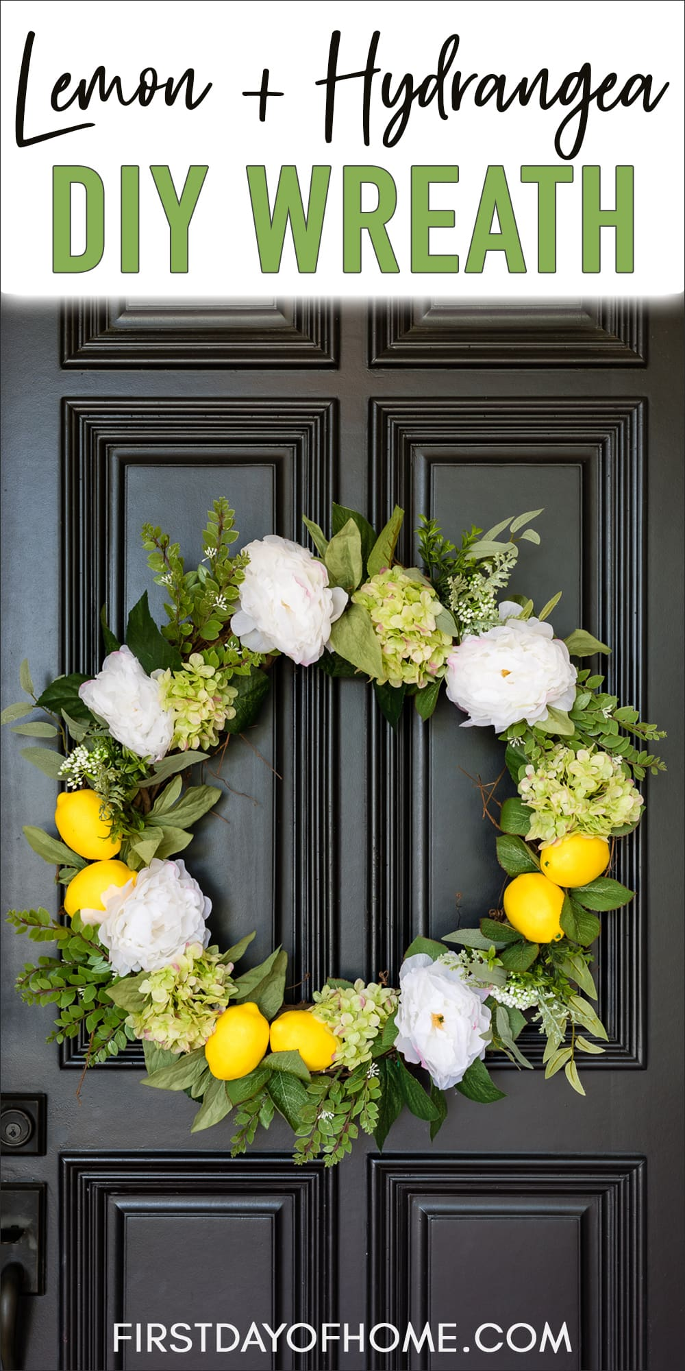 "Summer wreath with lemons, hydrangeas, and white peonies with text overlay reading ""Lemon + Hydrangea DIY Wreath"""
