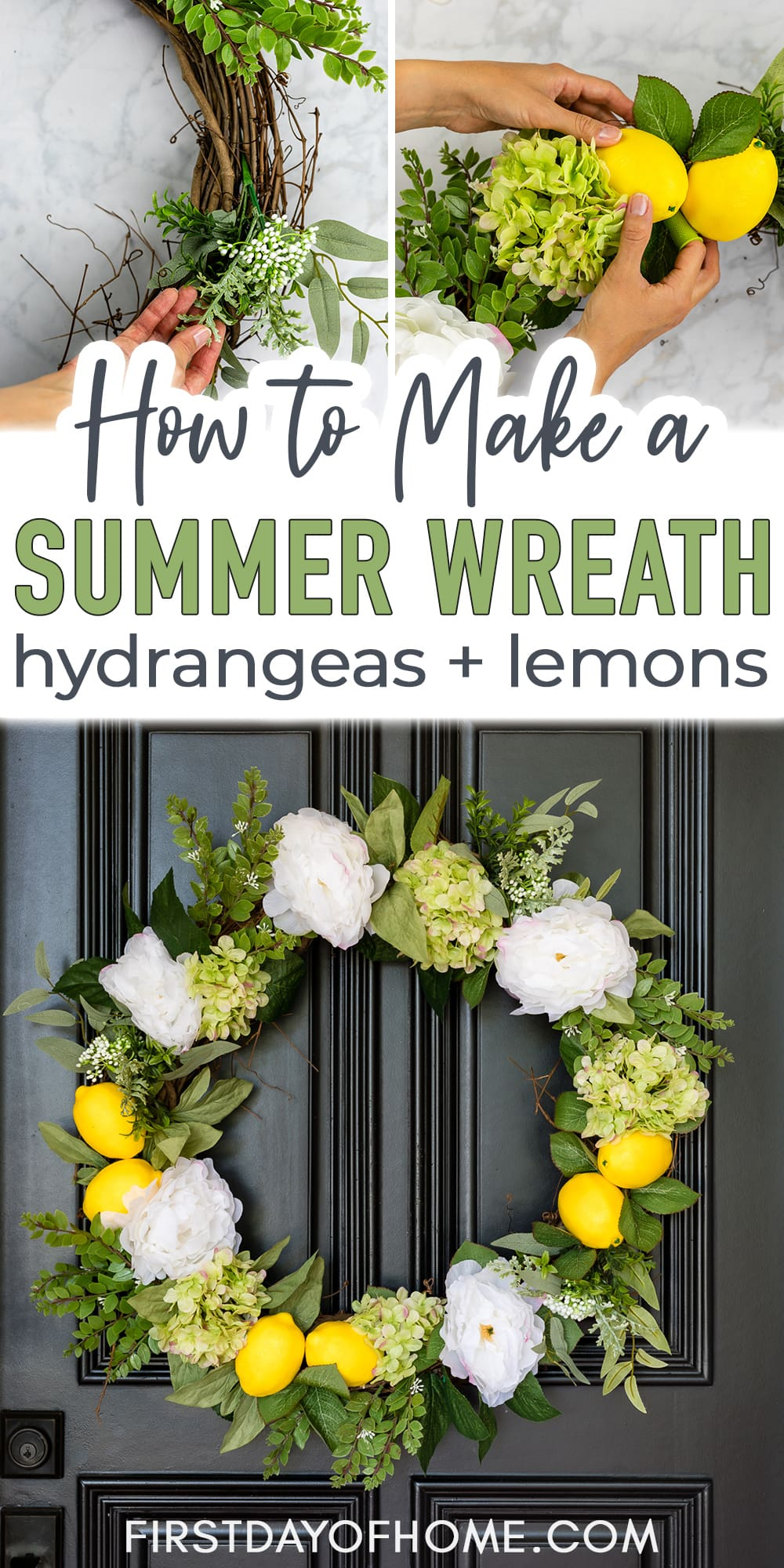 """Wreath with lemons, hydrangeas, peonies and greenery with steps showing how to make it and text overlay reading """"How to Make a Summer Wreath - Hydrangeas + Lemnons"""""""