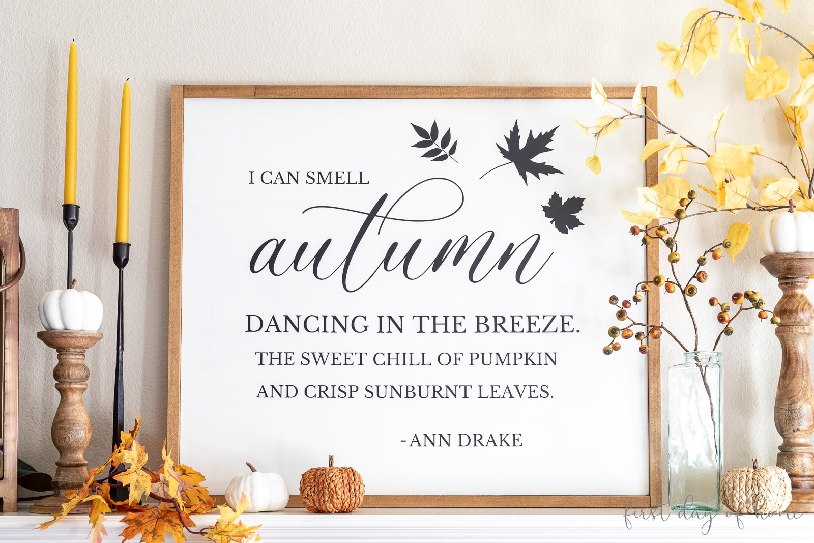 """Fall farmhouse sign with phrase """"I can smell autumn dancing in the breeze. The sweet smell of pumpkins and crisp sunburnt leaves."""""""