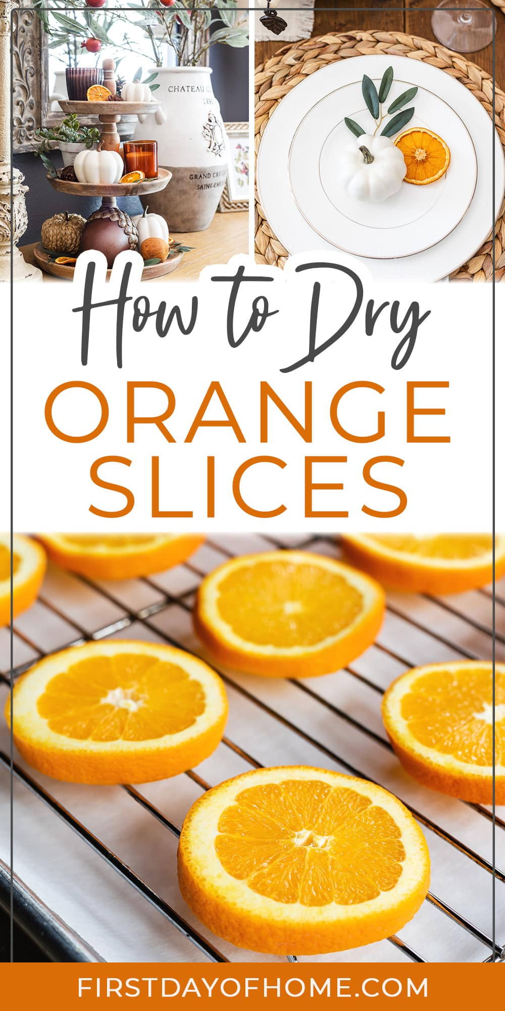 """Orange slices before drying and after, shown in fall home decor ideas. Text overlay reads """"How to Dry Orange Slices"""""""